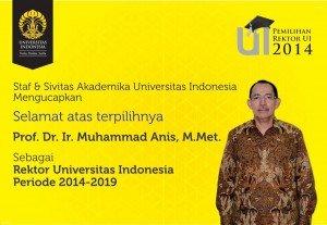 Muhammad Anis Terpilih sebagai Rektor UI 2014—2019 Muhammad Anis Terpilih sebagai Rektor UI 2014—2019